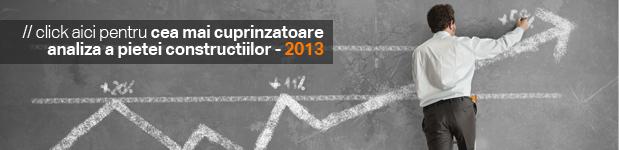 Cea mai cuprinzatoare analiza a pietei constructiilor 2013